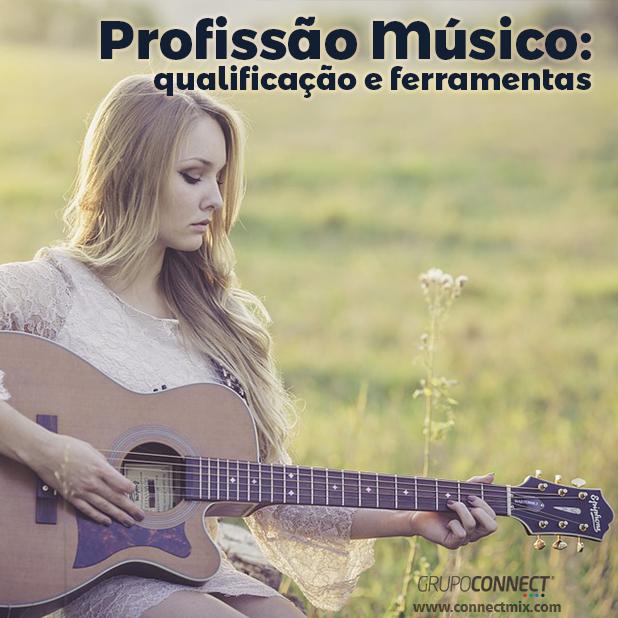 Profissão Músico - Connectmix