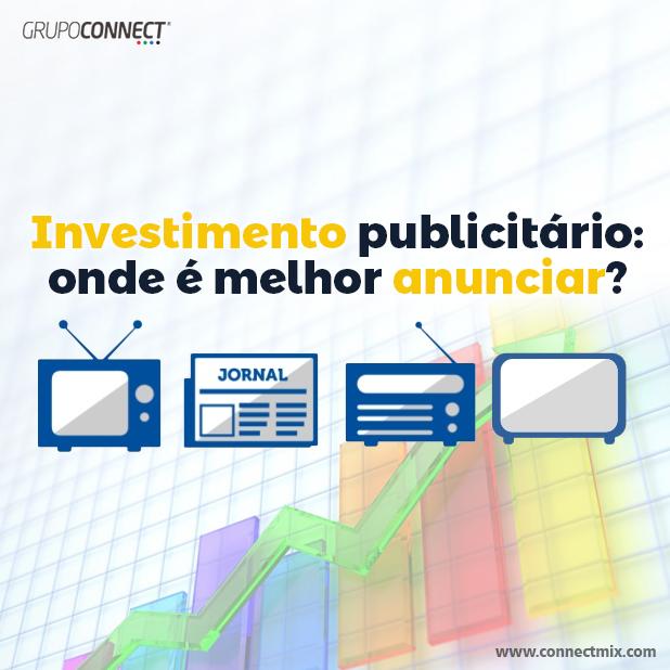 Investimentoem publicidade- Connectmix