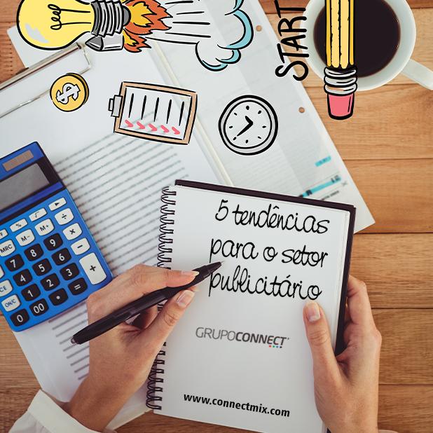 Tendências para o mercado publicitário Connectmix