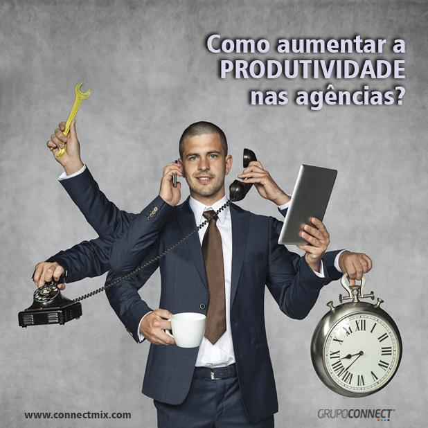 Produtividade nas agências Connectmix
