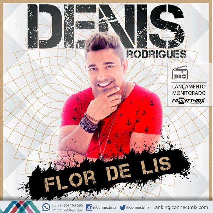 Denis Rodrigues Flor de Lis Lançamento musical Connectmix