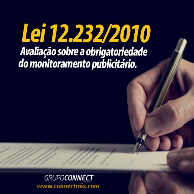 Uma avaliação da Connectmix sobre a Lei 12.232/2010