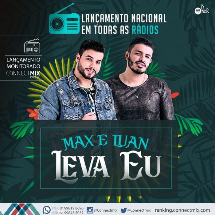 """A dupla goiana Max & Luan lançaram """"Leva Eu""""nas rádios do Brasil"""