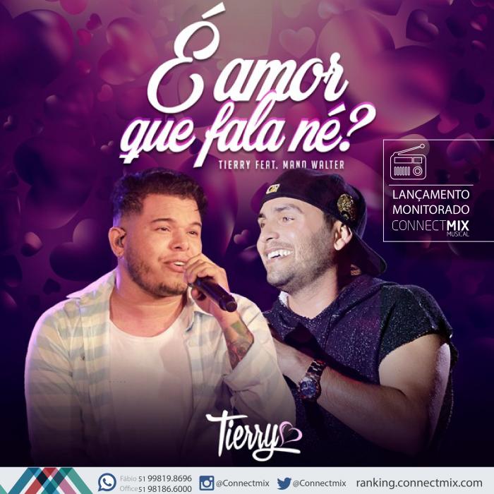 """Tierry lança """"É Amor que Fala Né"""" feat Mano Waltere monitoramento musical"""