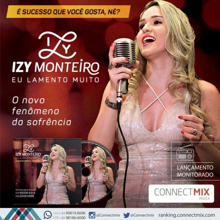 Lançamento de Izy Monteiro Eu Lamento Muito nas rádios do Brasil