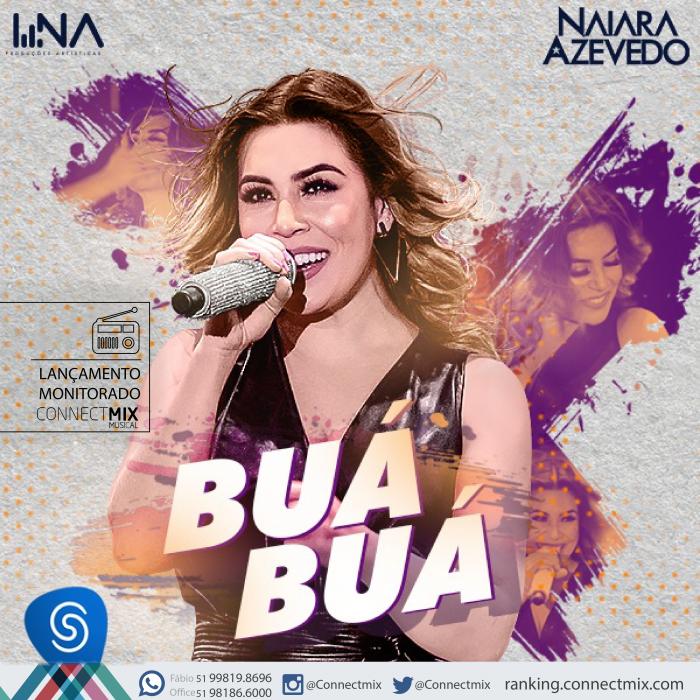 Buá Buá é o novo lançamento de Naiara Azevedo. Será mais um hit de sucesso nas rádios do Brasil.