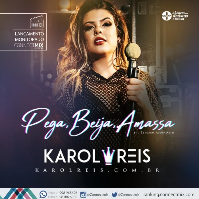 Karol Reis lança Pega, Beija, Amassa nas rádios do Brasil