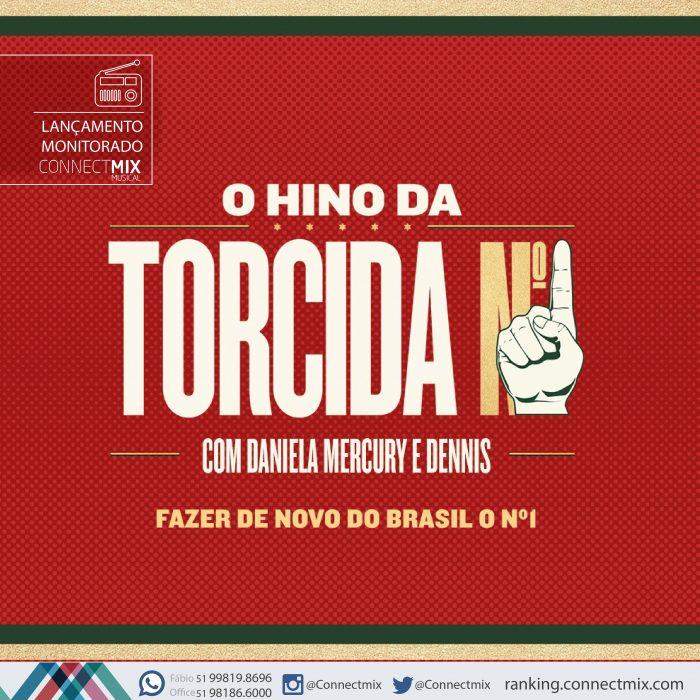 """""""Hino da Torcida Número 1"""" com Daniela Mercury e Dennis DJ"""
