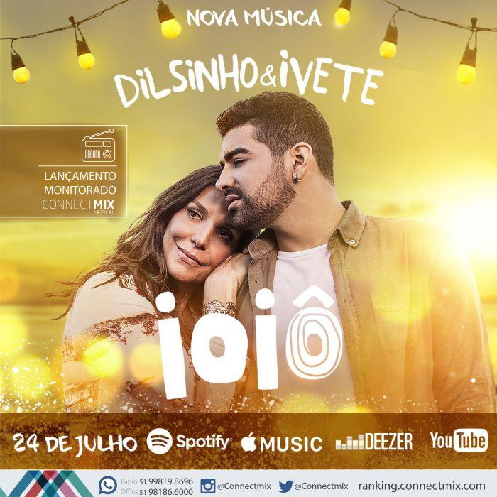 Dilsinho e Ivete com a música IoIô divulgação Connectmix