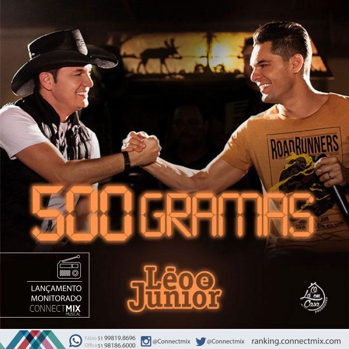 Léo e Júnior lançam 500 gramas com monitoramento da Connectmix