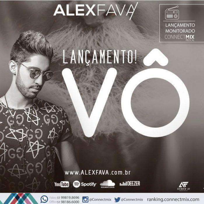 Alex Fava lança Vô com monitoramento da Connectmix