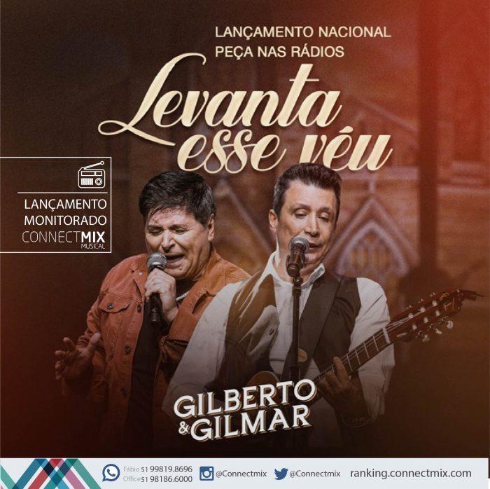 Gilberto e Gilmar lança Levanta esse véu com Monitoramento Connectmix