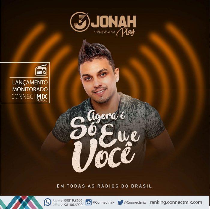 """Jonah Play lança """"Agora é Só Eu e Você""""-Connectmix Company"""