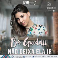 A Cantora Ba Guidelli lança a música Não Deixa Ela Ir