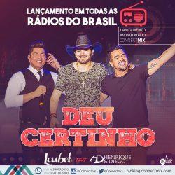 Loubet lança Deu Certinho com a participação de Henrique e Diego