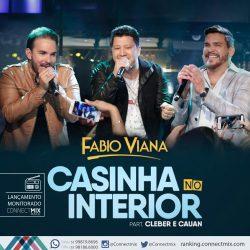 Fabio Viana lança Casinha no Interior feat Cleber e Cauan