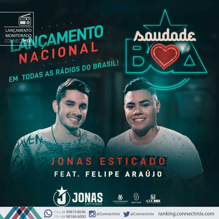 Jonas Esticado lança SAUDADE BOA nas rádios do Brasil- Connectmix
