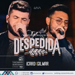 Ícaro e Gilmar lançam DESPEDIDA nas rádios do Brasil- Connectmix