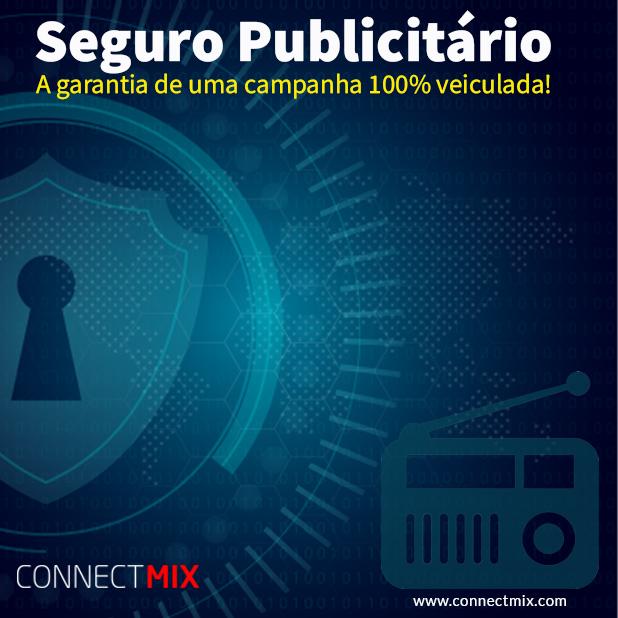 Seguro Publicitário: Sua campanha 100% garantida pela Connectmix