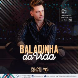 Filipe Girardi lança Baladinha da Vida nas rádios do Brasil com monitoramento Connextmix