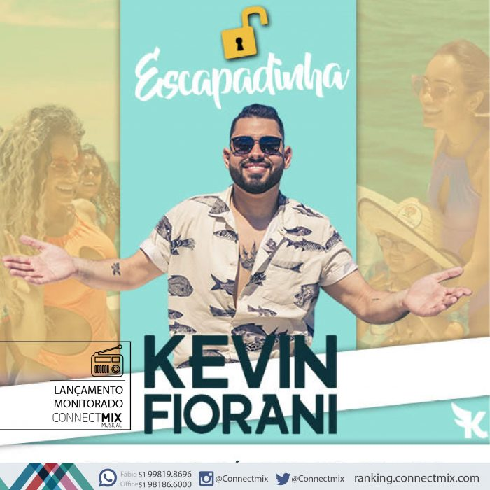 Kevin Fiorani lança Escapadinha e o monitoramento é da Connectmix