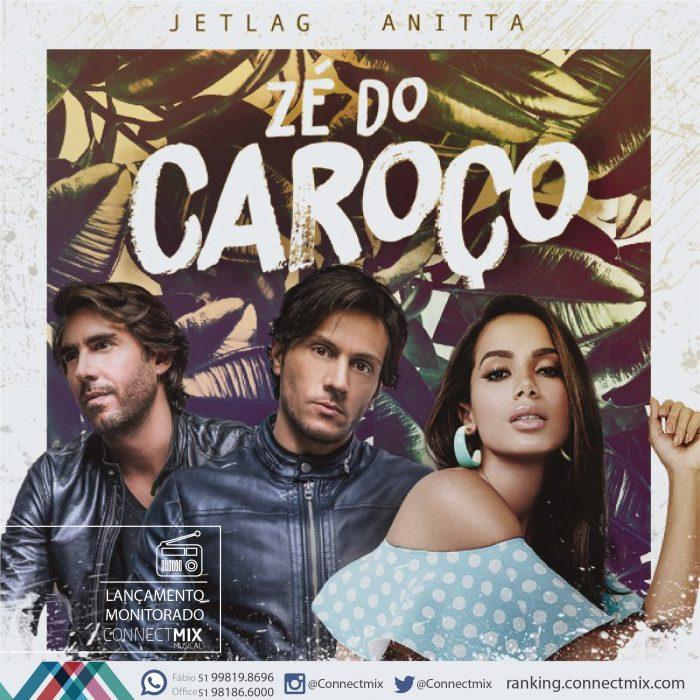 Anitta e JetLag lançam Zé do Caroço em todas as rádios do Brasil
