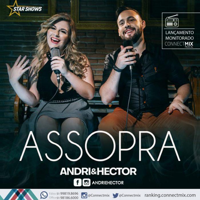 Andri e Hector lançam Assopra nas rádios e monitoram o desempenho pela Connectmix