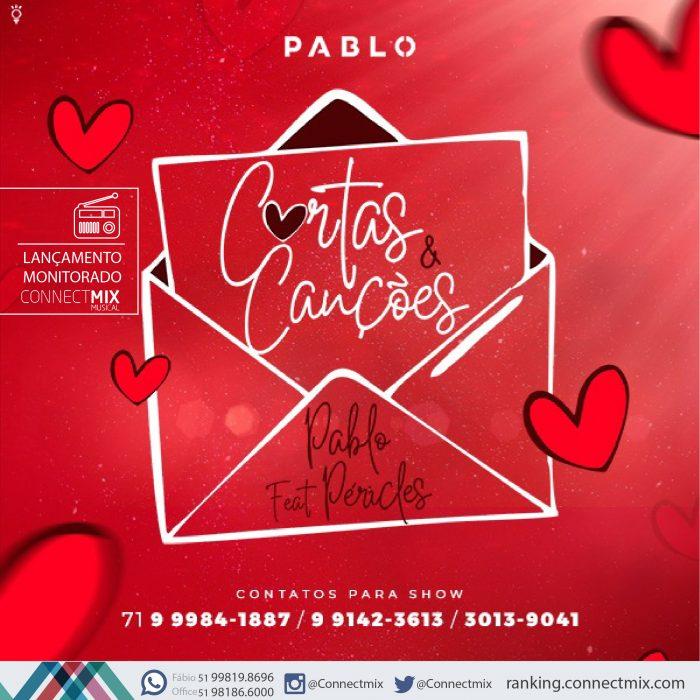 Pablo lança Cartas e Canções nas rádios pela Connectmix
