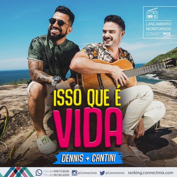 Dennis DJ + Cantini lançam ISSO QUE É VIDA nas rádios