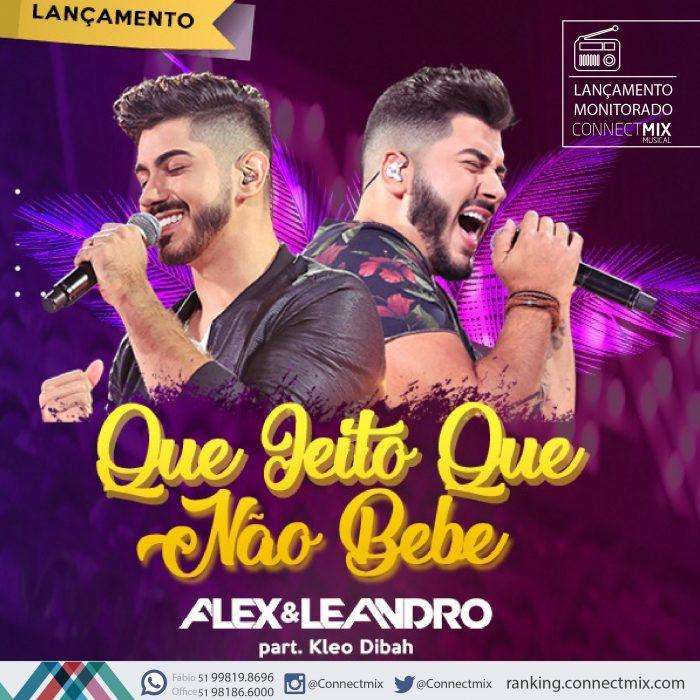 Alex e Leandro lançam Que Jeito Que Não Bebe