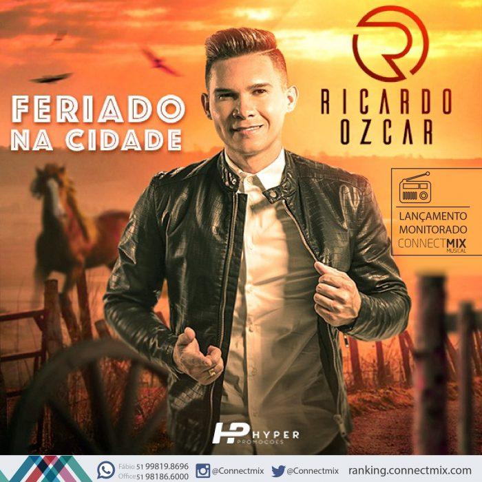 Ricardo Ozcar lança a música Feriado na Cidade nas rádios