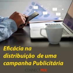distribuição campanha Publicitária eficiente e ágil