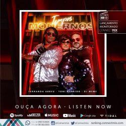 Fernanda Abreu, Tony Garrido e DJ Memê lançam nova versão de Tempos Modernos nas rádios