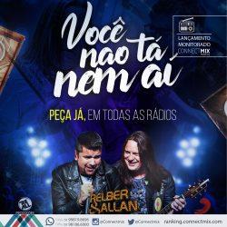 """Relber e Allan lança """"Você Não Tá Nem Aí"""" nas rádios"""