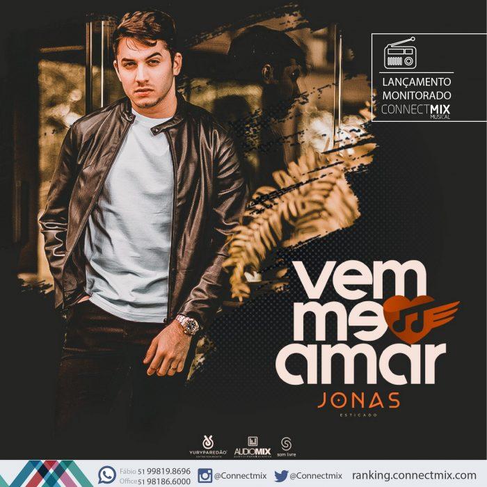 """Jonas Esticado lança nas rádios do Brasil """"Vem Me Amar"""""""