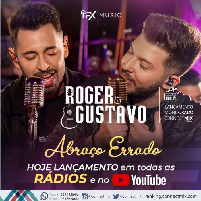 """Roger e Gustavo lançam """"Abraço Errado"""" nas rádios"""