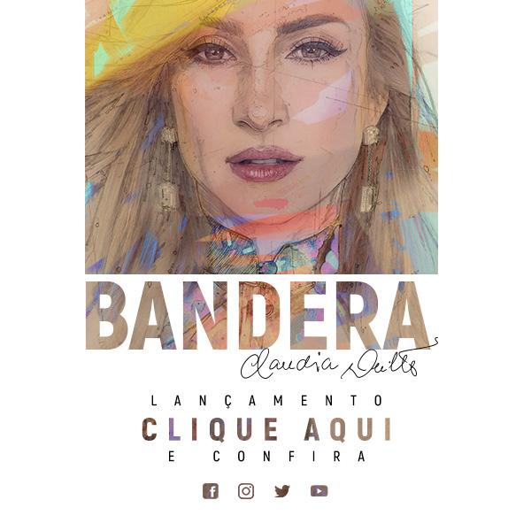 Claudia Leitte lança Bandera nas rádios do Brasil