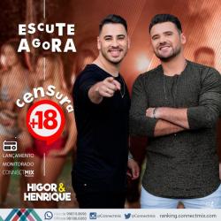 higor e henrique lançam censura +18