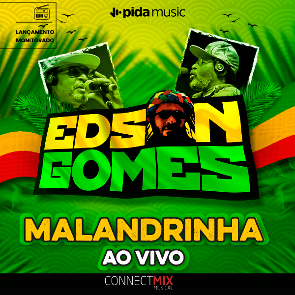 Edson Gomes lança Malandrinha