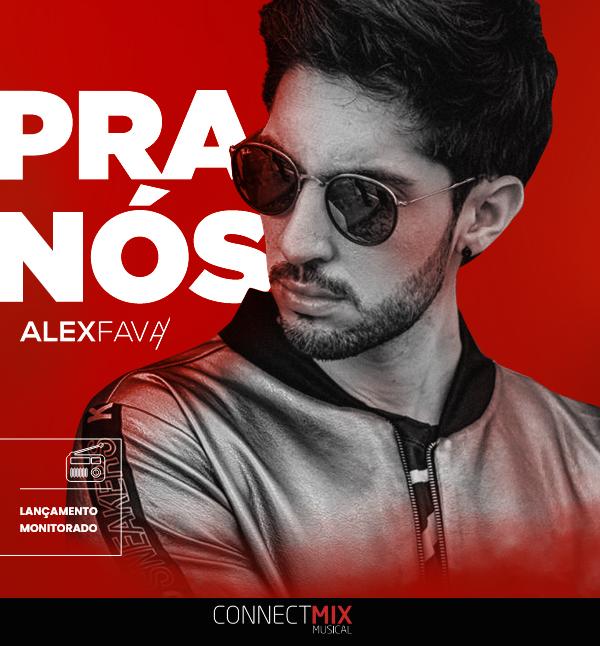 """Alex Fava lança """"Pra Nós"""""""
