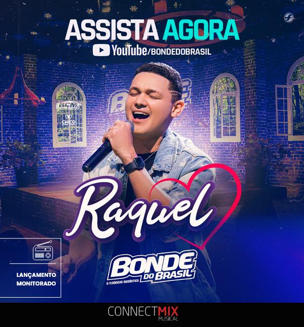 bonde do brasil lança Raquel