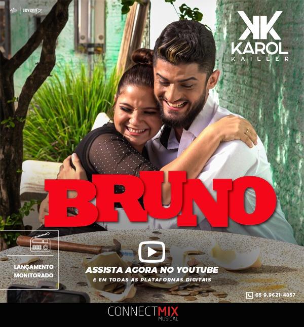 karol kailler lança Bruno